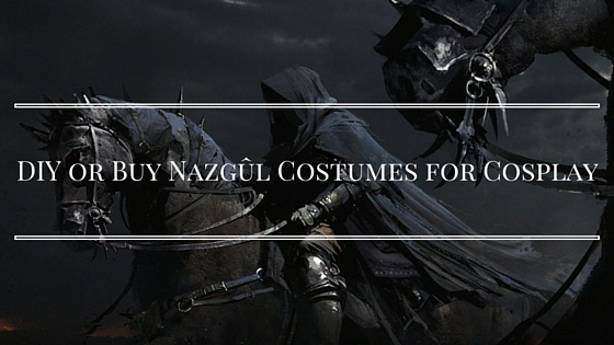 Diy or buy nazgl costumes for cosplay ring wraiths solutioingenieria